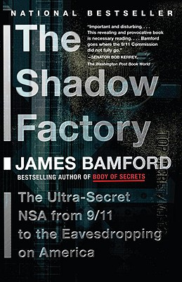 """The Shadow Factory"" by James Bamford"